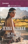 The Warrior's Captive Bride by Jenna Kernan