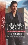 Billionaire Boss, M.D. by Olivia Gates