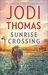 Sunrise Crossing (Ransom Canyon, #4) by Jodi Thomas