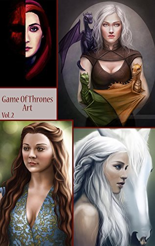 Game Of Thrones Art - Vol. 2