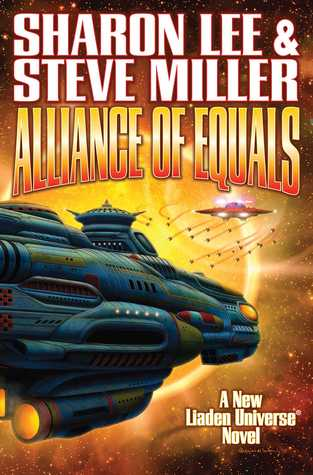 Alliance of Equals(Liaden Universe Publication Order 19)