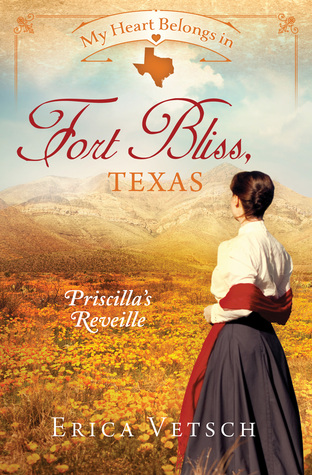 My Heart Belongs in Fort Bliss, Texas by Erica Vetsch