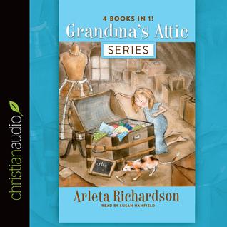 Grandmas Attic Series(Grandmas Attic 1-4)