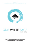 One White Face: H...