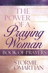 The Power of a Praying® Woman Book of Prayers (Power of a Praying)