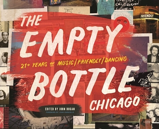 The Empty Bottle Chicago: 21+ Years of Music / Friendly / Dancing