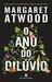 O Ano do Dilúvio by Margaret Atwood