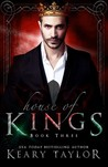 House of Kings (House of Royals, #3)