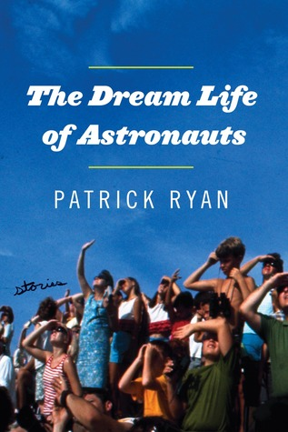the-dream-life-of-astronauts-stories