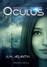 Oculus by A.M. Aranth