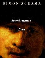 Rembrandt's Eyes (99) by Schama, Simon [Paperback (2001)]