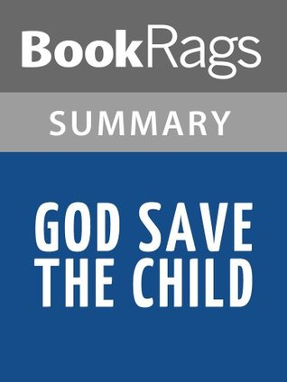 God Save the Child by Robert B. Parker l Summary & Study Guide
