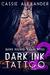 Dark Ink Tattoo (Episode 2)