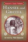 Hansel and Gretel by Mike Klaassen