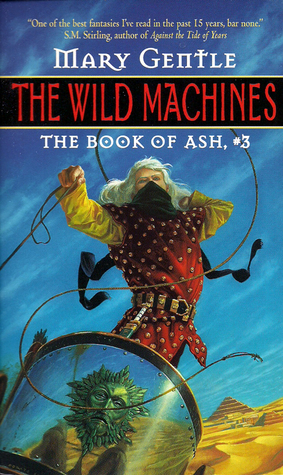The Wild Machines (Book of Ash, #3)