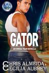 Gator (The Omega Team; The A.W.E. Crew #3)