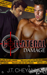 Collateral Damage by J.T. Cheyanne