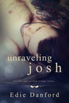 Unraveling Josh (Ellery College, #3)