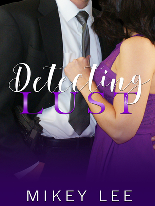 Detecting Lust by Mikey Lee