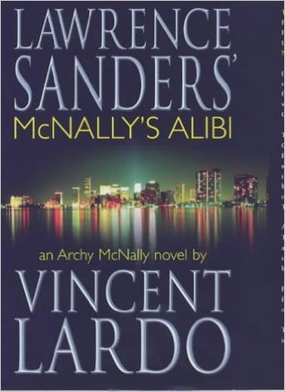 Mcnallys alibi archy mcnally 11 by vincent lardo fandeluxe PDF