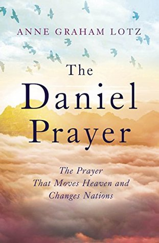 Image result for The Daniel Prayer Anne Graham Lotz