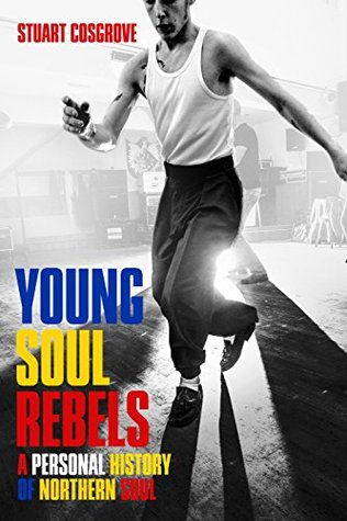 Young Soul Rebels: A Personal History of Northern Soul (ePUB)