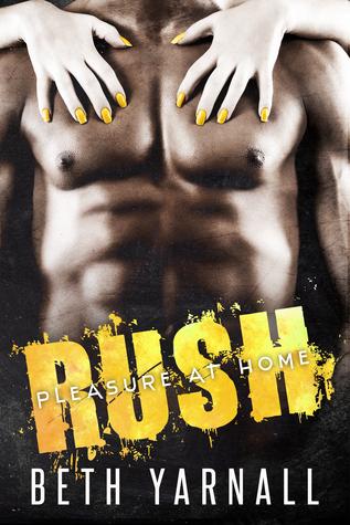 Rush (Pleasure at Home, #1)