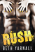 Rush (Pleasure at Home, #1) by Beth Yarnall