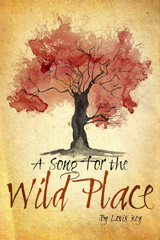 A Song for the Wild Place