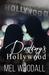Destiny's Hollywood (Destin...