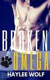 Broken Omega (Virgin Omegas In Love, #6)