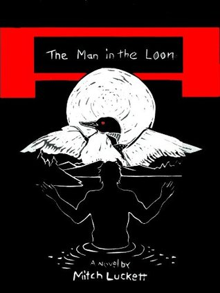 The Man in the Loon (The Loon Mysteries Book 2)