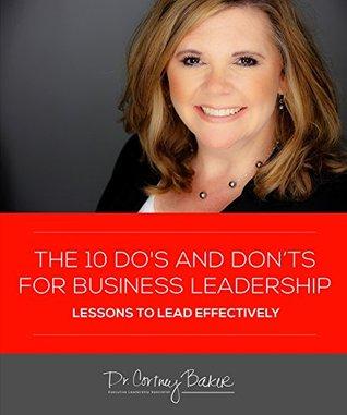 The 10 Do's and Don'ts for Business Leaders Descargas de libros electrónicos para iPod gratis