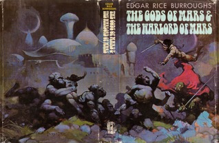 The Gods of Mars / The Warlord of Mars (Barsoom #2-3)