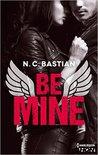 Be Mine by N.C. Bastian