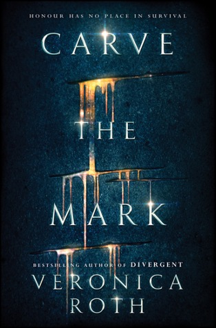 Carve the Mark (Carve the Mark #1)