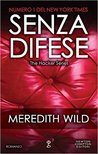 Senza difese by Meredith Wild