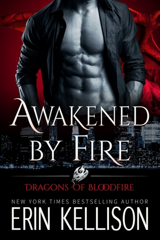 Awakened by Fire (Dragons of Bloodfire, #2)