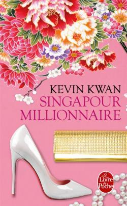 Singapour Millionnaire (Singapour Millionnaire #1)