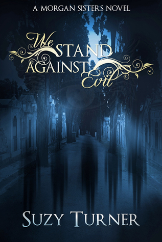 We Stand Against Evil (The Morgan Sisters, #5)