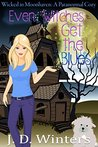 Even Witches Get the Blues (Wicked in Moonhaven, #1)