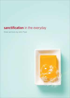 Sanctification in the everyday (ePUB)