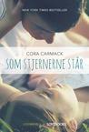 Som stjernerne står by Cora Carmack