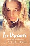 In Dreams by J. Sterling