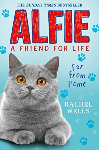 Alfie Far From Home (Alfie: A Friend for Life #2)
