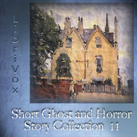 LibriVox Short Ghost and Horror Collection 011