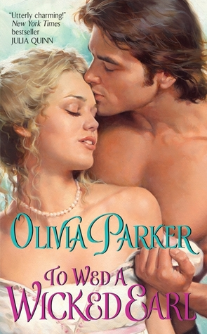 To Wed a Wicked Earl by Olivia Parker