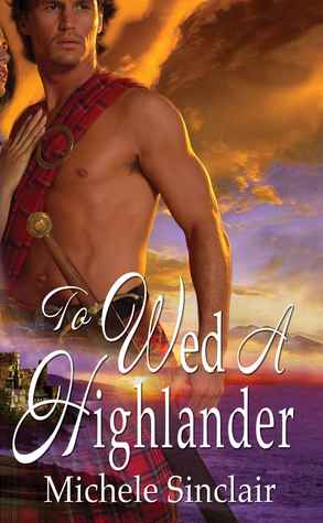 To Wed a Highlander (The McTiernays, #2)