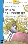 Florinda no tiene coronita