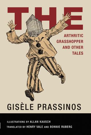 The Arthritic Grasshopper by Gisèle Prassinos